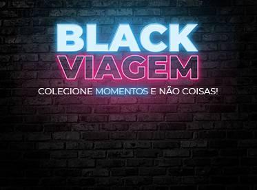 Promoções da Black Viagem aqui
